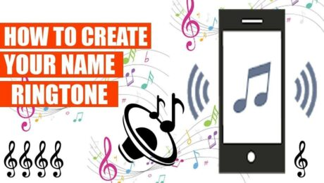 How to Make and Download Ringtone of Your Name