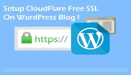 Setup CloudFlare Free SSL on WordPress Blog [Complete Guide]
