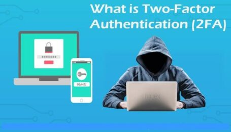 What is Two-Factor Authentication (2FA) and Why Need to Use?